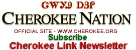 Subscribe to the Cherokee Link Newsletter